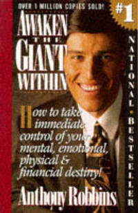 image of Awaken the Giant within: How to Take Immediate Control of Your Mental, Physical and Emotional Self