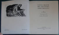 image of Give Back My Rivers and Hills!