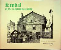 Kendal in the nineteenth century: A book of drawings