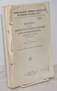 image of Hearings regarding communist activities in the Territory of Hawaii
