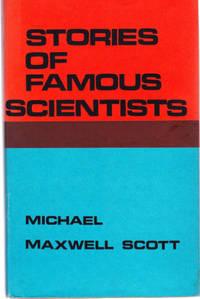 Stories of Famous Scientists: Aristotle, William Harvey,galileo Galilei,sir Isaac Newton, Benjamin Thompson, Albert Einstein