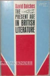 PRESENT AGE IN BRITISH LITERATURE.|THE