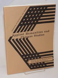 Applied Humanities and Chicano Studies Program: an applied concept for the student of the Eighties