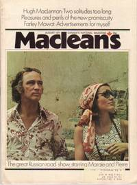 MacLean's Canada's National Magazine, August 1971, ...Margaret Trudeau & Pierre Elliott Trudeau Our Heroes on the Russian Front, Two Solitudes That Meet & Greet in Hope & Hate, On Being Mowat, As French Canadian as Baseball, Grace Slick, Jean Beliveau,+++