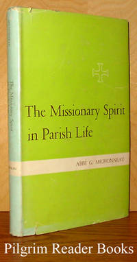 The Missionary Spirit in Parish Life