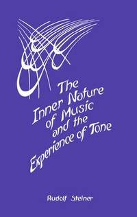 image of The Inner Nature of Music and the Experience of Tone