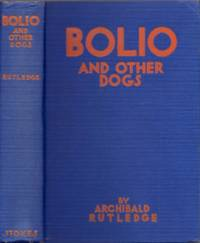 Bolio and Other Dogs