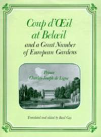 Coup d'Oeil at Beloeil and a Great Number of European Gardens