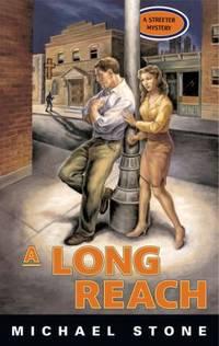 A Long Reach : A Streeter Mystery