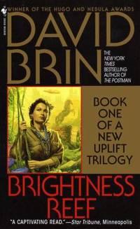 Brightness Reef (The Uplift Trilogy, Book 1) by Brin, David - 1996