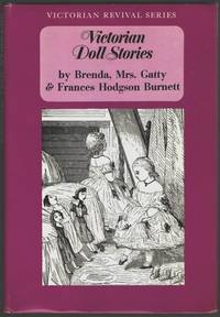 Victorian Doll Stories: Victoria-Bess, Aunt Sally's Life,  Racketty-Packetty House