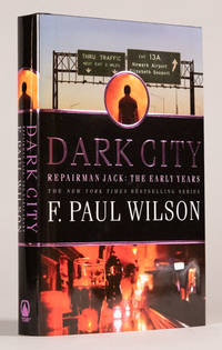 Dark City Repairman Jack: The Early Years Trilogy  Book Two
