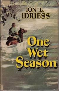 One Wet Season.