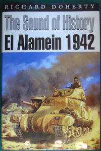 The Sound of History: El Alamein 1942 (Kampfraum Series)