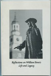Reflections on William Penn's Life & Legacy