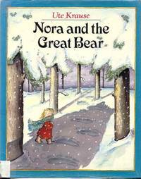 Krause Ute : Nora and the Great Bear (Library Edn)