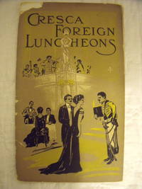 Cresca Foreign Luncheons