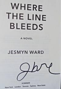 Where the Line Bleeds: A Novel (SIGNED)