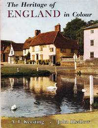 The Heritage of England in Colour. A Collection of Colour Photographs by A. F. Kersting