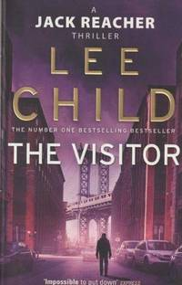 The Visitor - A Jack Reacher Thriller by Lee Child - 2011