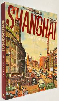 image of Shanghai: art of the city