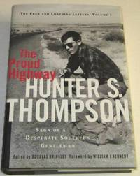 The Proud Highway – Saga of a Desperate Southern Gentleman 1955-1967