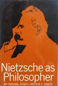 NIETZSCHE AS PHILOSOPHER by  Arthur C. [Nietzsche] Danto - First Printing (Stated) - 1965 - from RON RAMSWICK BOOKS, IOBA  (SKU: 44032)