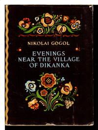 EVENINGS NEAR THE VILLAGE OF DIKANKA. by Gogol, Nikolai - nd (ca 1957)