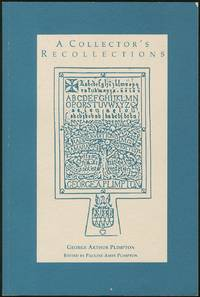 A Collector's Recollections