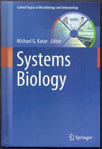 Systems Biology. Current Topics in Microbiology and Immunology