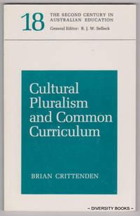 CULTURAL PLURALISM AND COMMON CURRICULUM