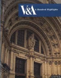 V&A. A hundred highlights