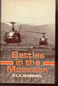 image of Battles in the Monsoon: Campaigning in the Central Highlands, Vietnam, Summer 1966 (Vietnam War, No. 5)