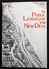 The Public Landscape of the New Deal