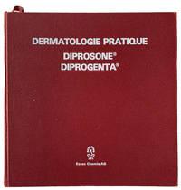 Dermatologie Pratique Diprosone; Diprogenta.
