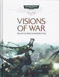 Visions of War  The Art of Space Marine Battles