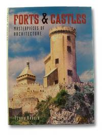 Forts & Castles: Masterpieces of Architecture