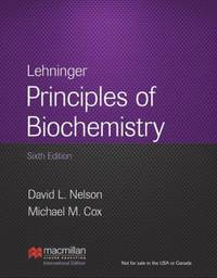 Lehninger Principles of Biochemistry by Nelson, David L - 2013