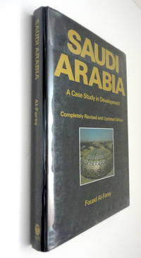 Saudi Arabia: A Case Study in Development--Completely Revised and Updated Edition