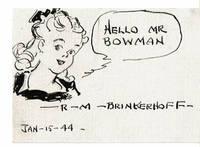 AN ORIGINAL PEN & INK SKETCH of his comic strip character \