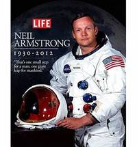 image of Life: Neil Armstrong 1930-2012