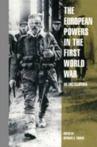 The European Powers in the First World War : An Encyclopedia