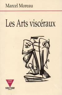 image of Les Arts visceraux