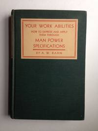 Your Work Abilities  How to Express and Apply Them Through Man Power Specifications