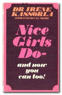 Nice Girls Do - And Now You Can Too!