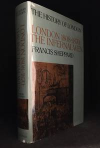 image of History of London; London 1808-1870: The Infernal Wen