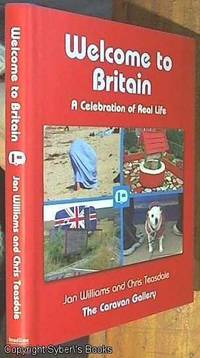 image of Welcome to Britain; A Celebration of Real Life (The Caravan Gallery)