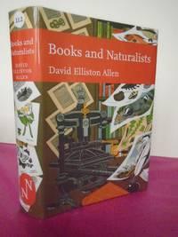 New Naturalist No. 112 Books and Naturalists