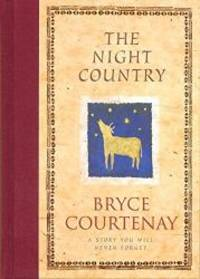 The Night Country by Bryce Courtenay - Hardcover - 1998-02-08 - from Books Express (SKU: 0670878995n)
