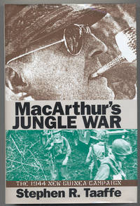 MacArthur's Jungle Wars: The 1944 New Guinea Campaign